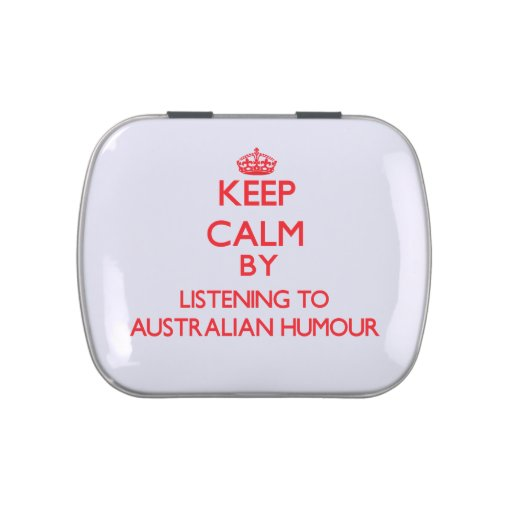 Keep calm by listening to AUSTRALIAN HUMOUR Jelly Belly Tin