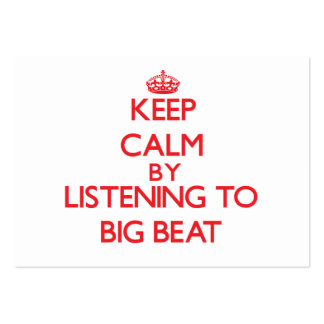 Keep calm by listening to BIG BEAT Business Card