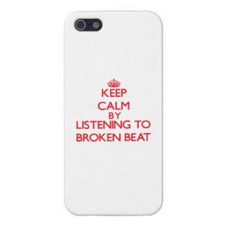Keep calm by listening to BROKEN BEAT iPhone 5 Covers