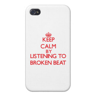 Keep calm by listening to BROKEN BEAT Covers For iPhone 4