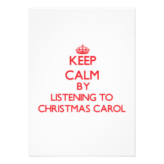 Keep calm by listening to CHRISTMAS CAROL Personalized Announcement