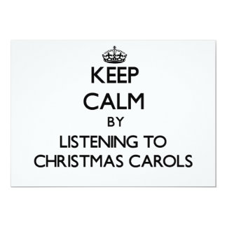 Keep calm by listening to CHRISTMAS CAROLS Invitations