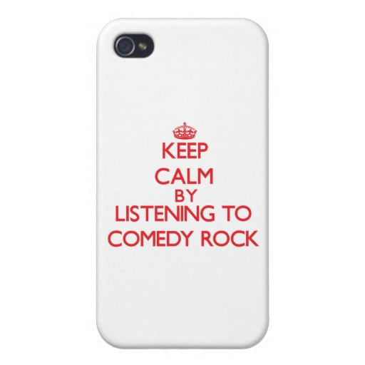 Keep calm by listening to COMEDY ROCK iPhone 4/4S Case