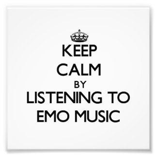 Keep calm by listening to EMO MUSIC Photographic Print