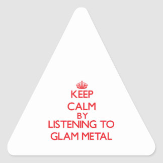 Keep calm by listening to GLAM METAL Stickers