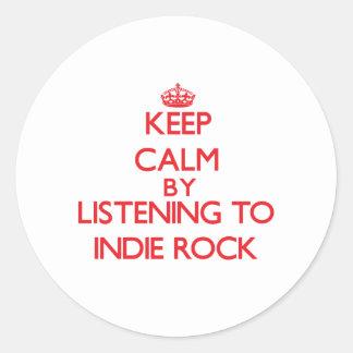 Keep calm by listening to INDIE ROCK Round Sticker