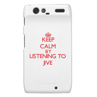 Keep calm by listening to JIVE Motorola Droid RAZR Case