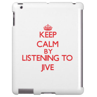 Keep calm by listening to JIVE