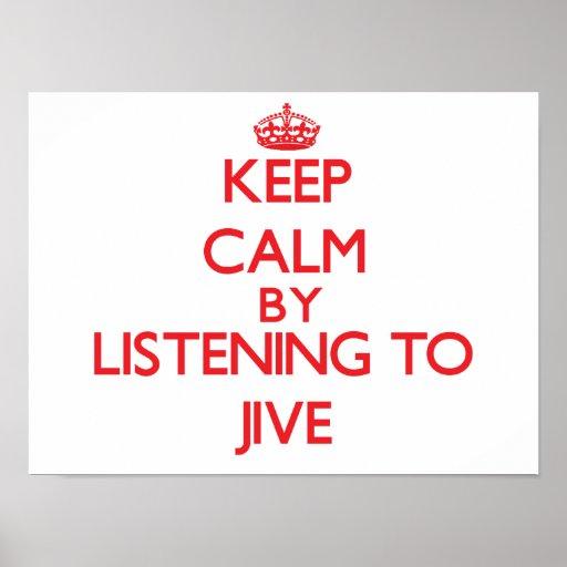 Keep calm by listening to JIVE Print