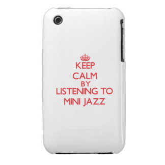 Keep calm by listening to MINI JAZZ iPhone 3 Case-Mate Cases