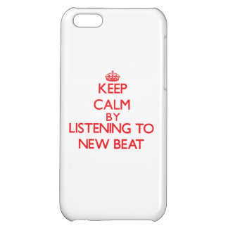 Keep calm by listening to NEW BEAT iPhone 5C Cases
