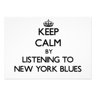 Keep calm by listening to NEW YORK BLUES Card