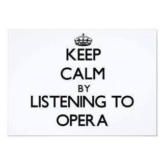 Keep calm by listening to OPERA Custom Invitations