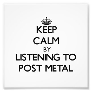 Keep calm by listening to POST METAL Photo