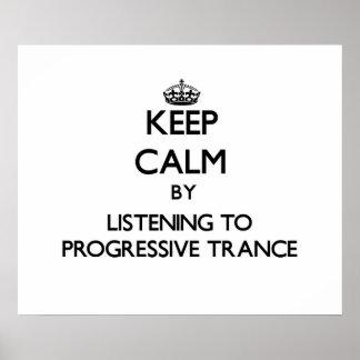 Keep calm by listening to PROGRESSIVE TRANCE Print