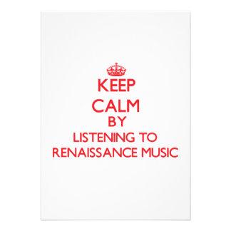 Keep calm by listening to RENAISSANCE MUSIC Custom Announcements