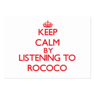 Keep calm by listening to ROCOCO Business Cards