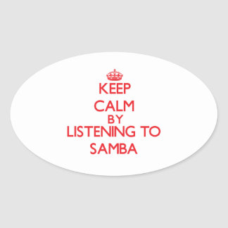 Keep calm by listening to SAMBA Sticker