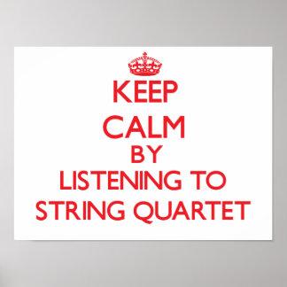 Keep calm by listening to STRING QUARTET Print