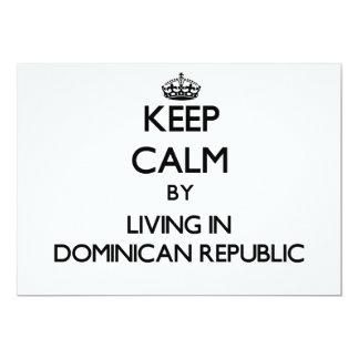 Keep Calm by Living in Dominican Republic 13 Cm X 18 Cm Invitation Card