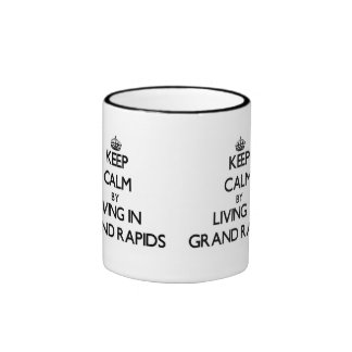 Keep Calm by Living in Grand Rapids Ringer Mug