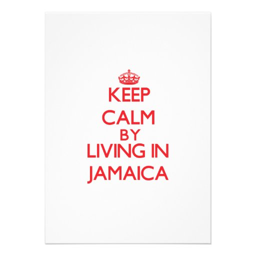 Keep Calm by living in Jamaica Personalized Announcements