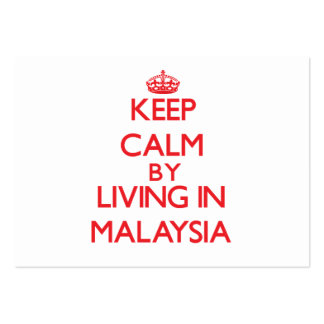 Keep Calm by living in Malaysia Business Card Templates