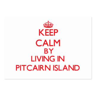Keep Calm by living in Pitcairn Island Business Card