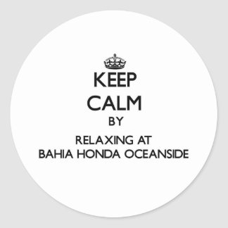 Keep calm by relaxing at Bahia Honda Oceanside Flo Round Sticker