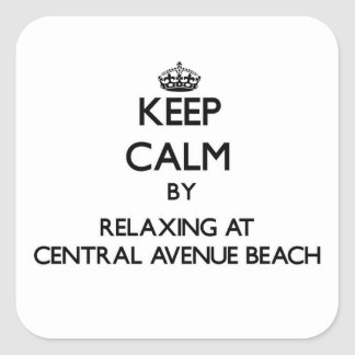 Keep calm by relaxing at Central Avenue Beach Indi Square Sticker