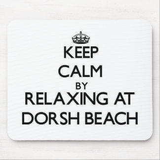 Keep calm by relaxing at Dorsh Beach Virgin Island Mouse Pads