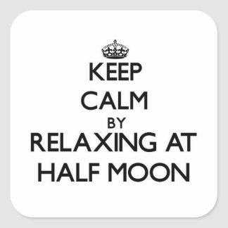 Keep calm by relaxing at Half Moon Massachusetts Square Sticker