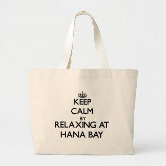 Keep calm by relaxing at Hana Bay Hawaii Tote Bag