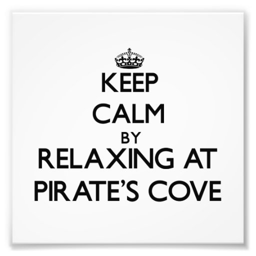 Keep calm by relaxing at Pirate'S Cove Alabama Photographic Print