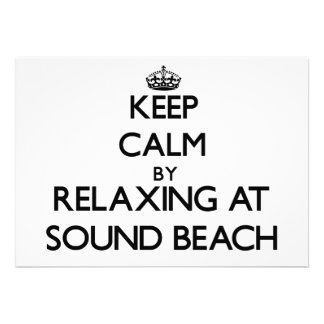 Keep calm by relaxing at Sound Beach New York Custom Invitation
