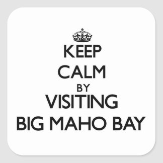 Keep calm by visiting Big Maho Bay Virgin Islands Square Sticker