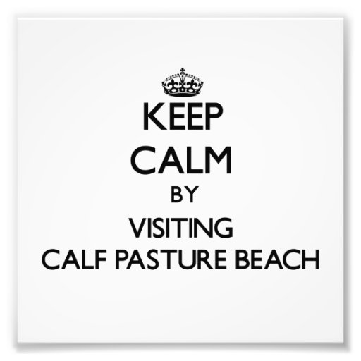 Keep calm by visiting Calf Pasture Beach Connectic Photo Print