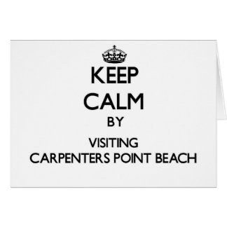 Keep calm by visiting Carpenters Point Beach Maryl Greeting Cards