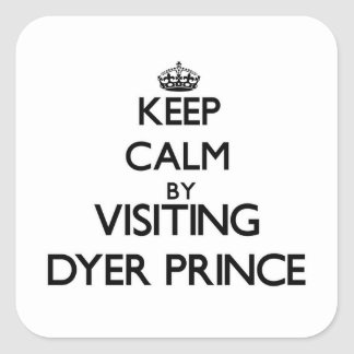 Keep calm by visiting Dyer Prince Massachusetts Square Sticker