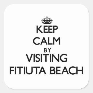 Keep calm by visiting Fitiuta Beach Samoa Square Sticker