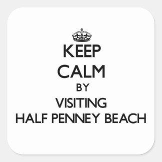 Keep calm by visiting Half Penney Beach Virgin Isl Square Sticker