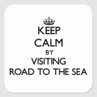 Keep calm by visiting Road To The Sea Hawaii Square Sticker