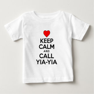 Keep Calm Call Yia-Yia Baby T-Shirt