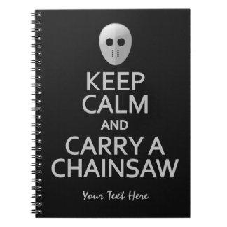 Keep Calm & Carry a Chainsaw custom notebook