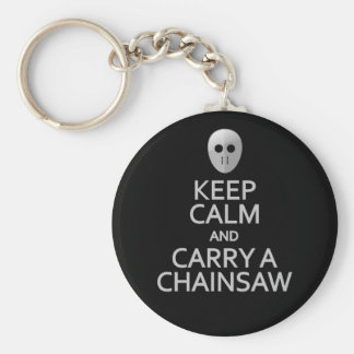 Keep Calm & Carry a Chainsaw key chain
