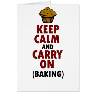 Keep Calm Carry On Baking Card
