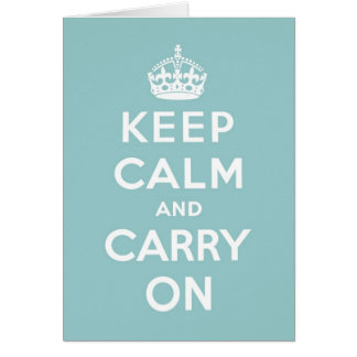 Keep Calm & Carry On Duck Egg Blue Card