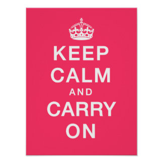 """Keep Calm & Carry On"" (pink background) Poster"