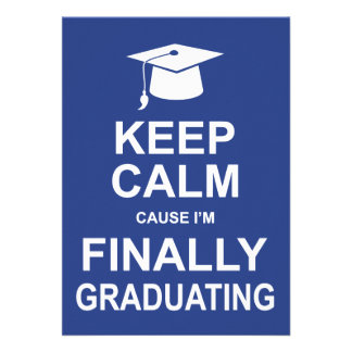 Keep Calm Cause I m Finally Graduating Card