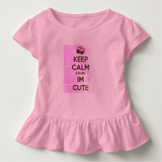KEEP CALM CAUSE I'M CUTE TODDLER T-Shirt